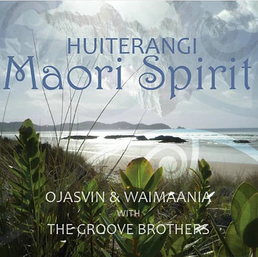 Maori Spirit Huiterangi - Ojasvin & Waimaania with the Groove Brothers
