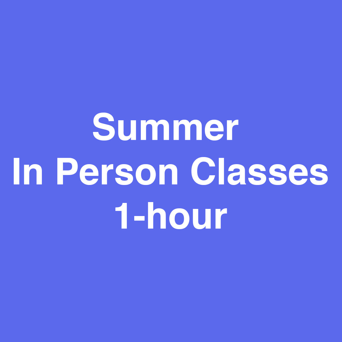 In Person Summer  Class