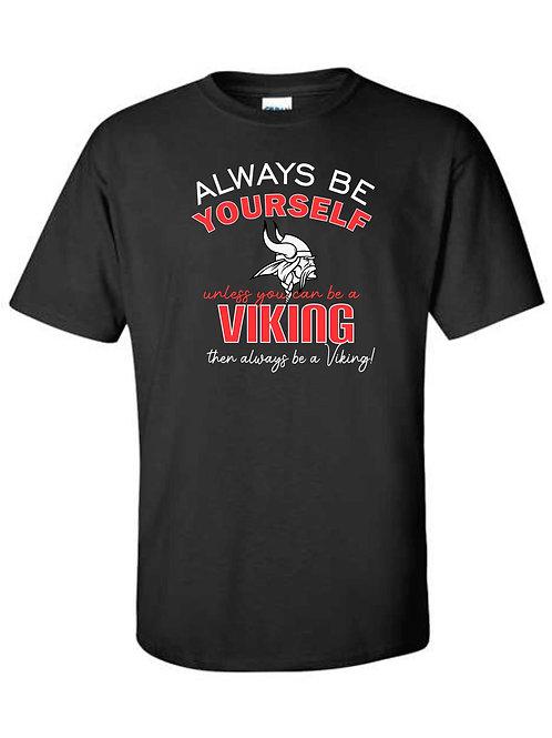 Be a Viking Short Sleeve T-Shirt