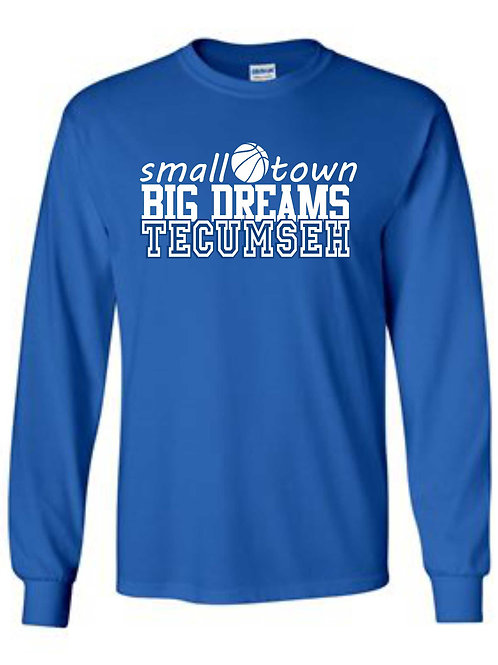 Small Town-Big Dreams Long Sleeve Tee