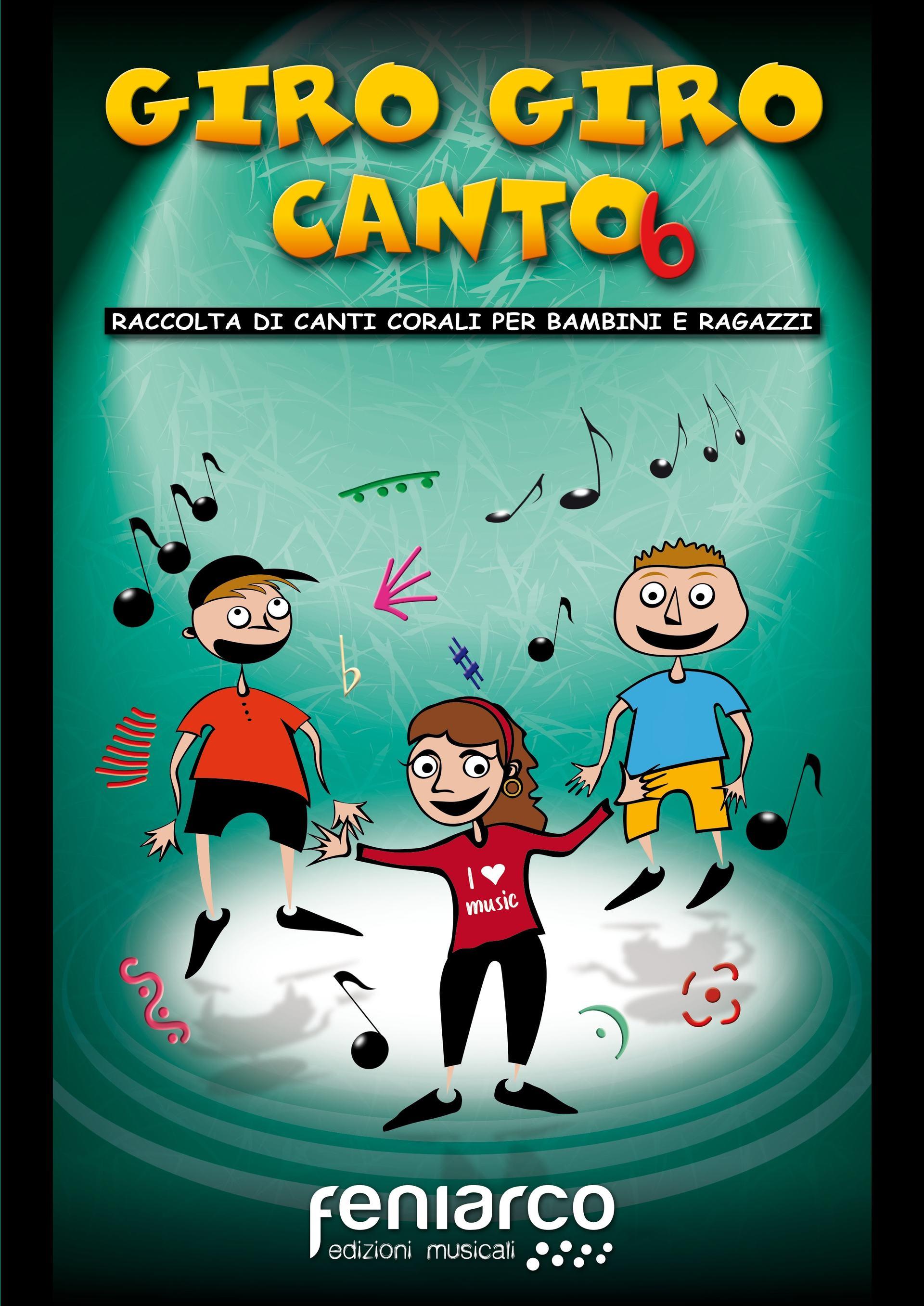 Giro Giro Canto 6 - Feniarco