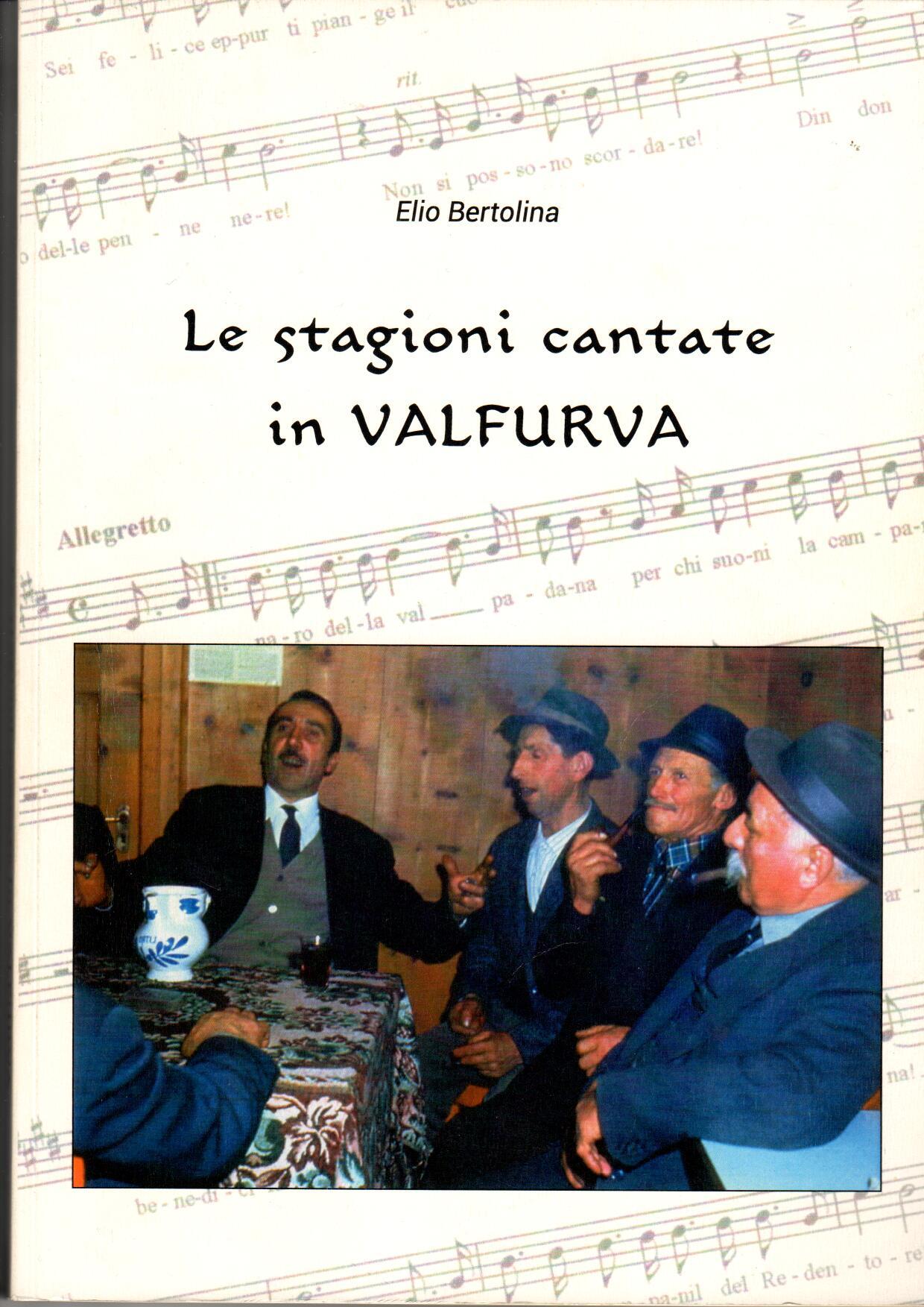 Le stagioni cantate in Valfurva