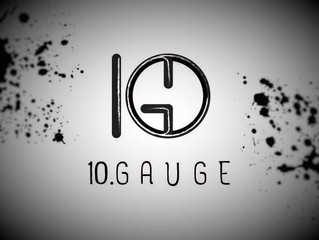 10 Gauge in the house!