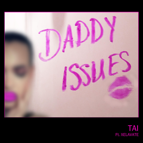 DADDY ISSUES OUT NOW