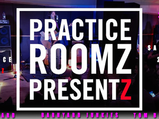 Practice Roomz Presentz - MAY 2019 (PRPZ #5)