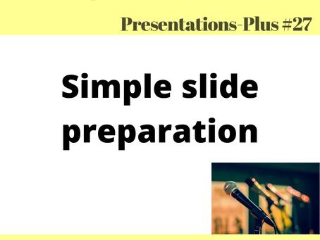 Presentations-Plus #27: Presentation's design made simple