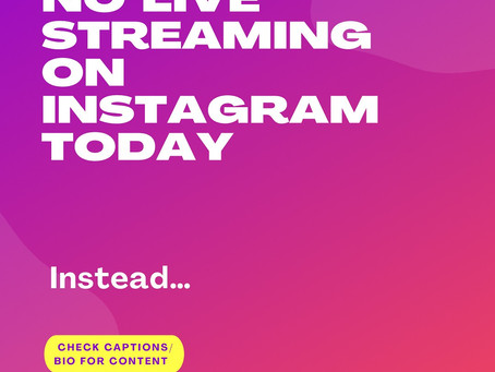 No live streaming today on Instagram (and obviously no replays anywhere else). Instead…