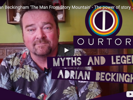 Adrian Beckingham 'The Man From Story Mountain' - The power of story telling.