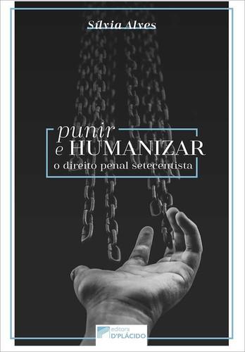 punir-e-humanizar-o-direito-penal-setece