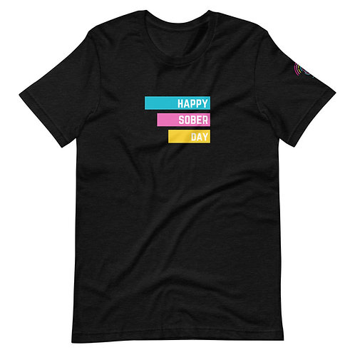 Happy Sober Day - Short-Sleeve Unisex T-Shirt