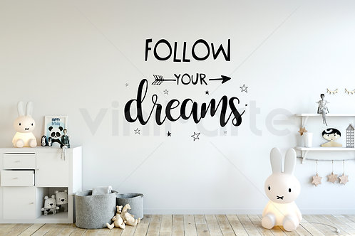 444 - Follow your dreams