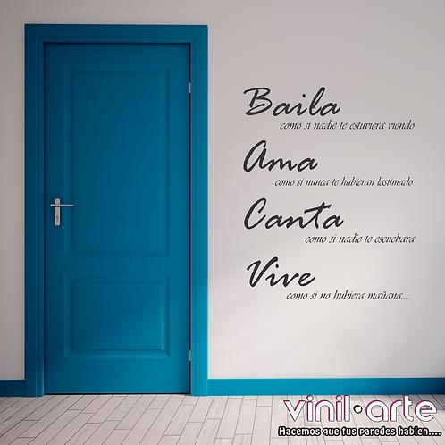 349 - Baila, Ama, Canta, Vive