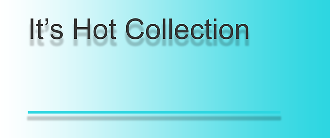 It's Hot Collection