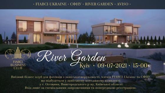 Виїзний Бізнес-Клуб FIABCI-Україна відбудеться у River Garden спільно з СФНУ та AVISO