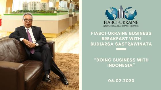 Бізнес-сніданок FIABCI-UKRAINE  з Будіарса Састравіната 06 лютого 2020 року.