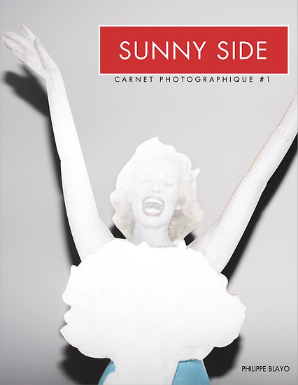 Carnet Photographique #1 : SUNNY SIDE