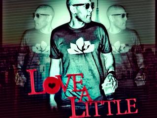 New Music: Dane Lawrence - Love A Little