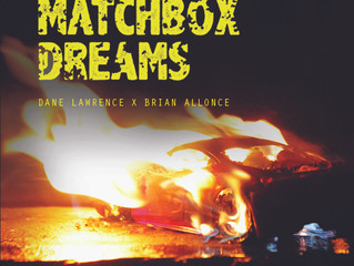New Album: Dane Lawrence & Brian Allonce - Matchbox Dreams