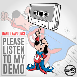 Dane Lawrence - Please Listen To My Demo - Saturday Morning Freestyles 3