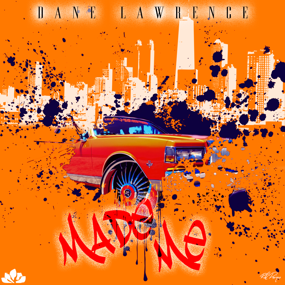 Dane Lawrence - Made Me