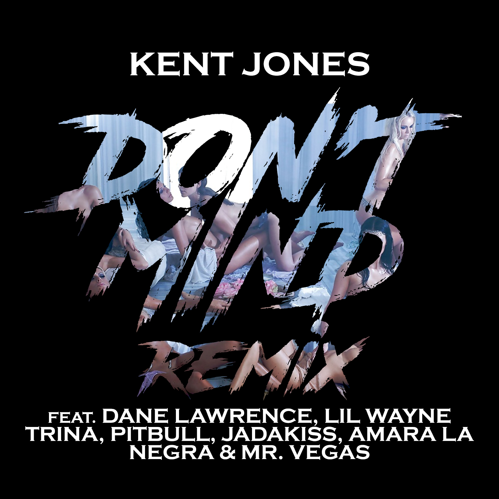 Kent Jones - Don't Mind (Gourmet Mix)-2