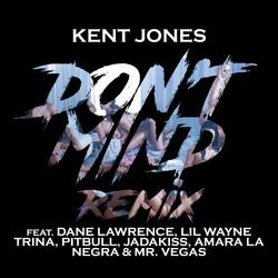 Kent Jones - Don't Mind (Gourmet Mix)-2