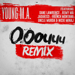 Young M.A. - Ooouuu Remix (Gourmet Mix)