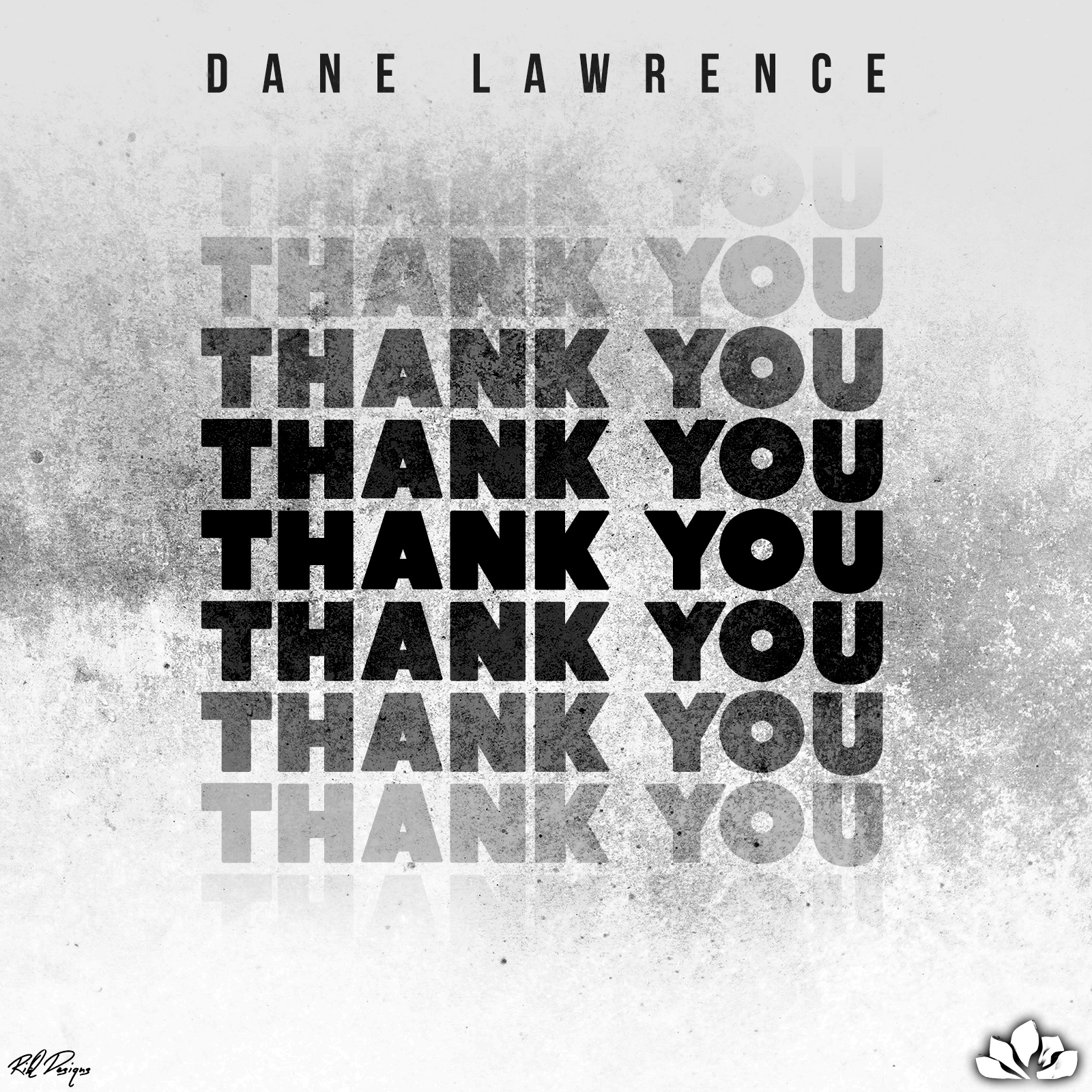 Dane Lawrence - Thank You