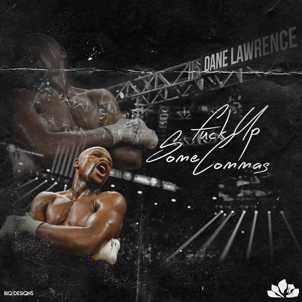 Dane Lawrence - F*ck Up Some Commas (Freestyle).JPG