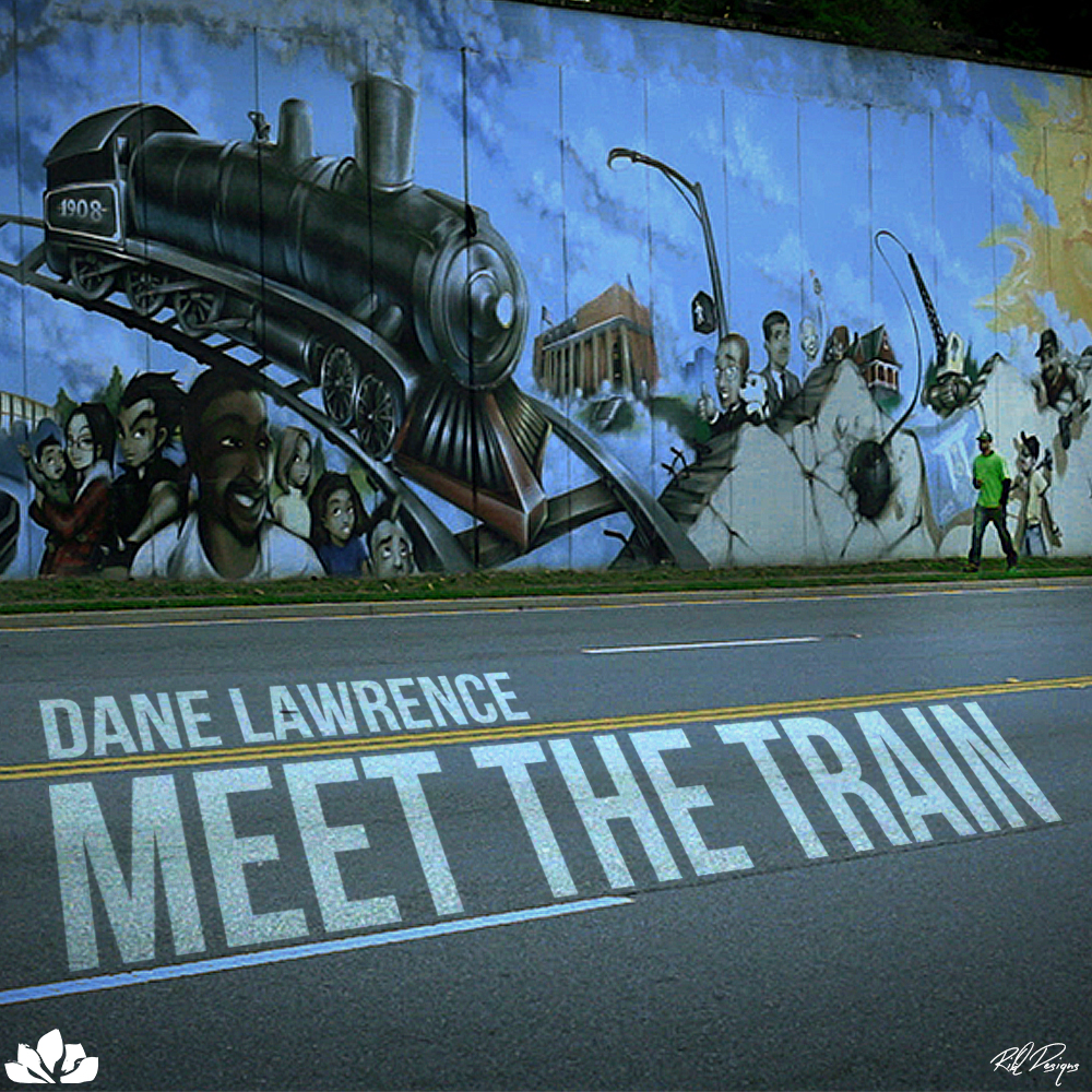 Dane Lawrence - Meet the Train