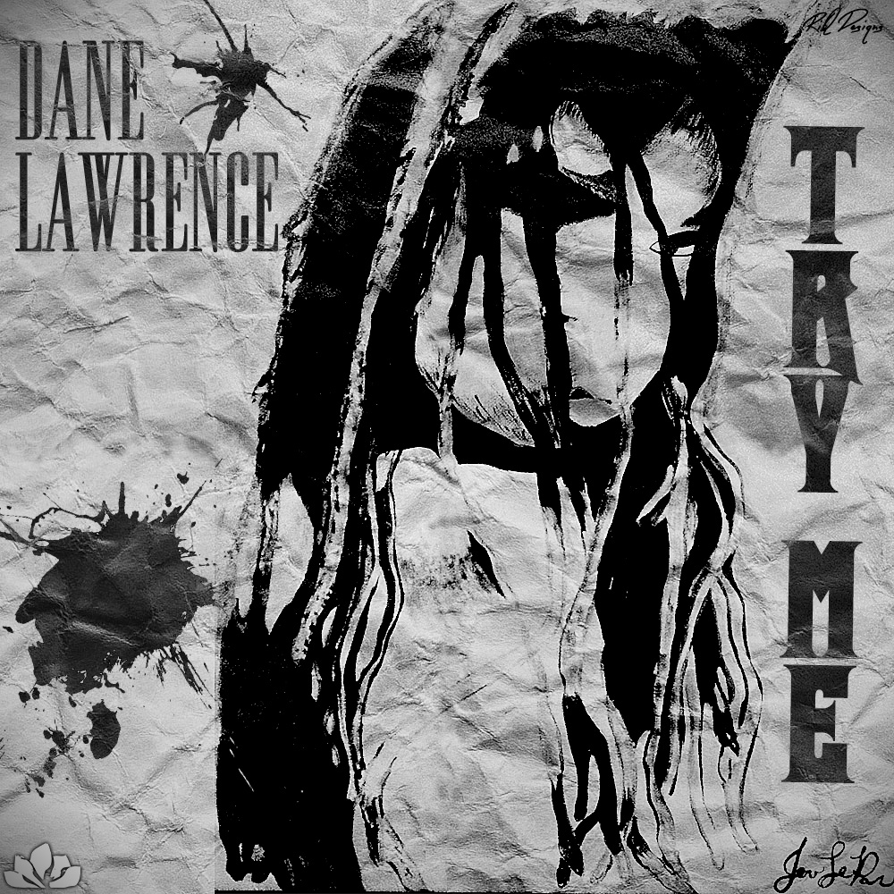 Dane Lawrence - Try Me
