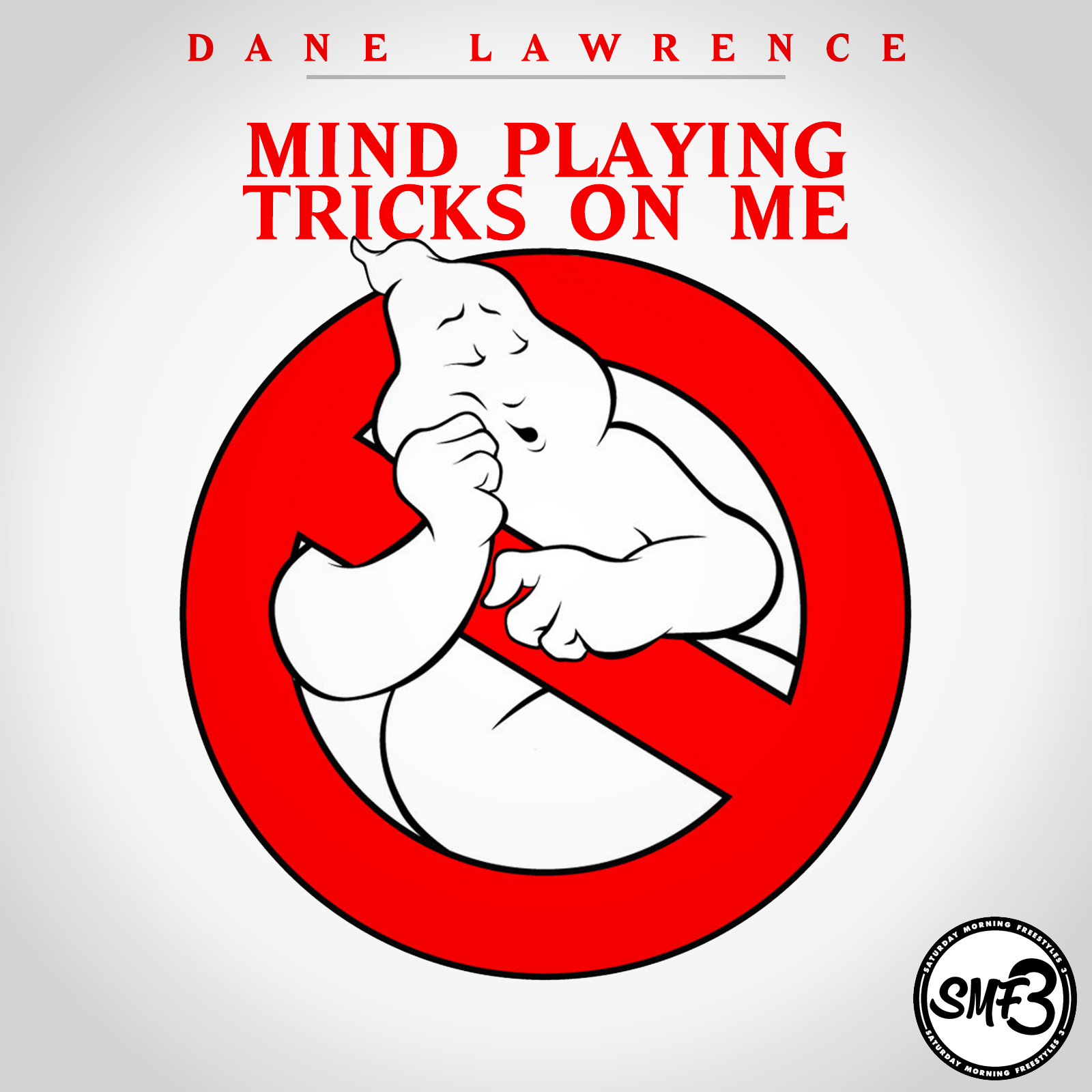 Dane Lawrence - Mind Playing Tricks On Me - Saturday Morning Freestyles 3