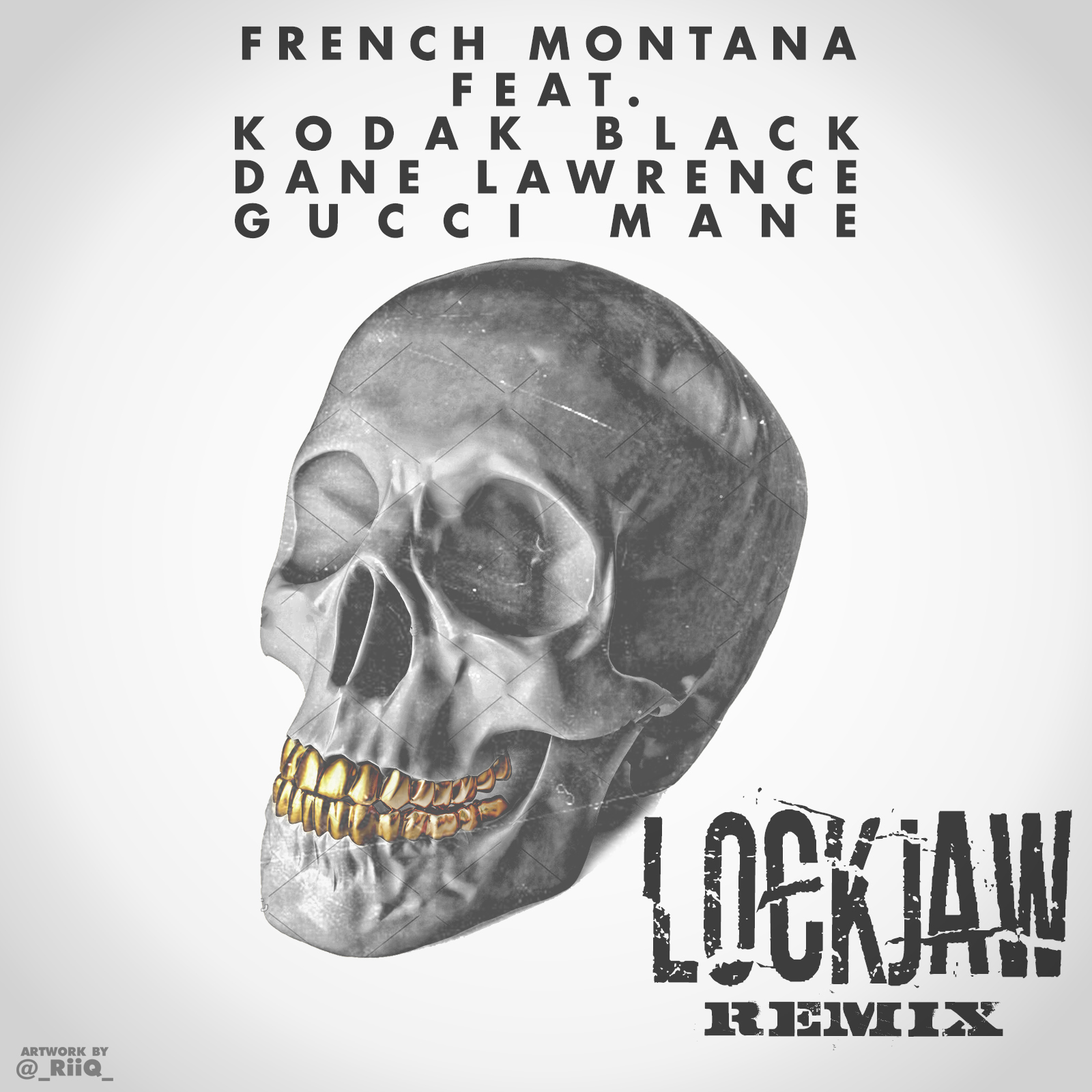 French Montana - Lockjaw Remix (Gourmet Mix)