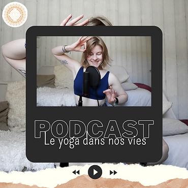 Podcast Le yoga dans ma vie (1).png
