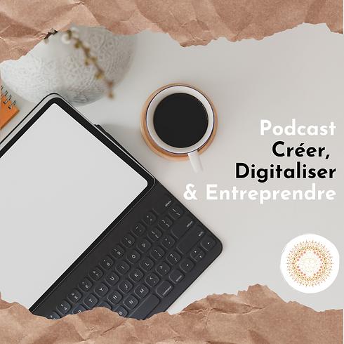 Podcast_Créer,_Digitaliser_&_Entreprend