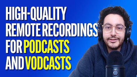 High Quality Remote Recordings