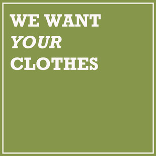 We want your clothes.jpg
