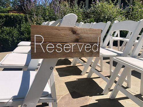 """""""Reserved"""" Chair Sign"""