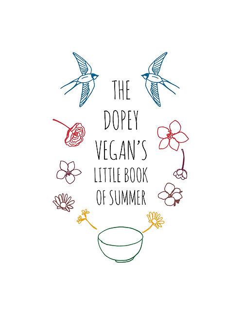The Dopey Vegan's Little Book of Summer