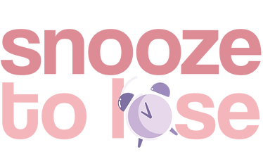 snooze to lose updated 2.1.png