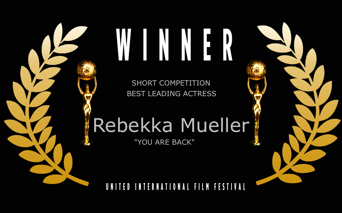 You Are Back - Best Leading Actress - WINNER UIFF official  festival Laurel