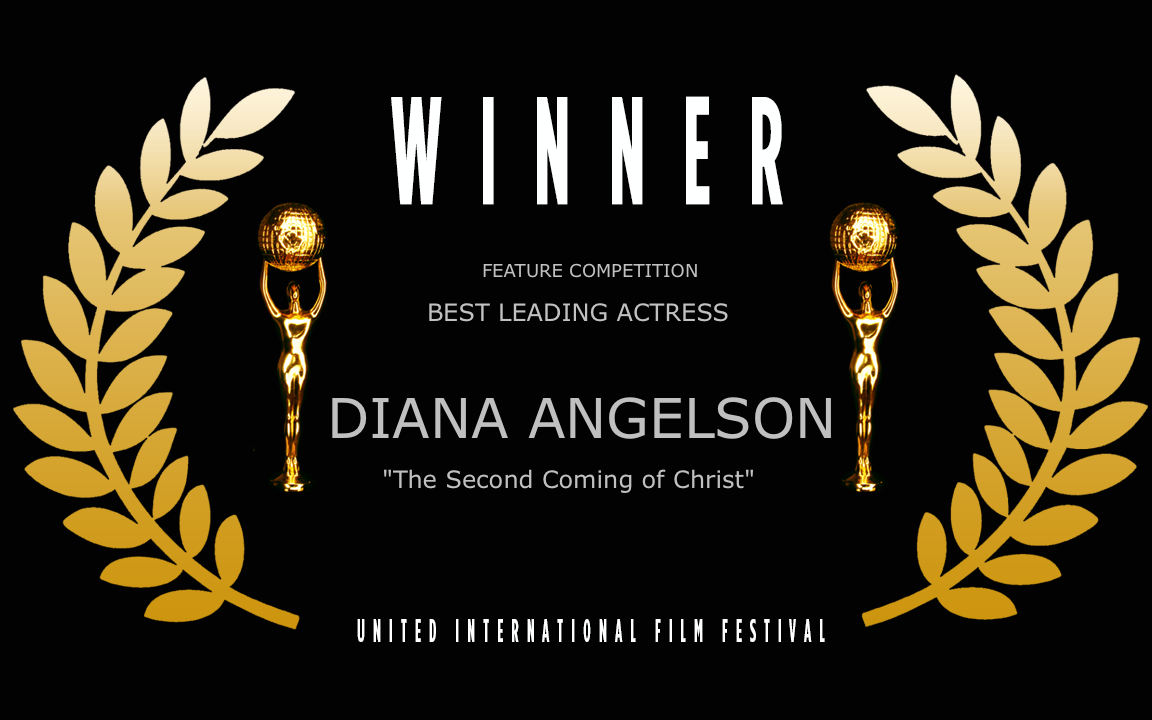 The 2nd Coming of Christ - Best Leading Actress -WINNER UIFF official festival Laurel