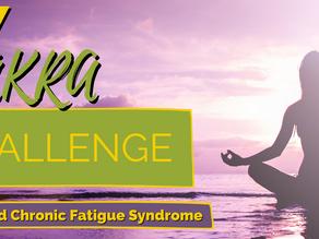 Chakra Balance Challenge For Fibromyalgia and Chronic Fatigue Syndrome