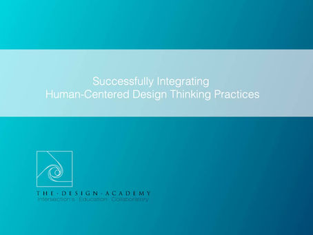 Successfully Integrating Human-Centered Design Thinking Practices into your Business