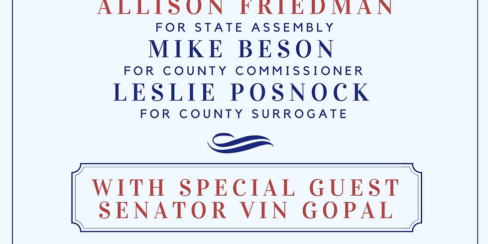 Fundraiser for LD 30 Candidates, Posnock for Surrogate, and Beson for County Commissioner