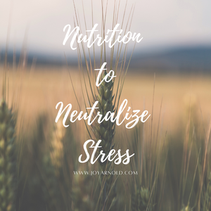 Nutriton To Neutralize Stress