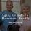 Thumbnail: Aging Gracefully Video Bundle