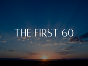 The First 60