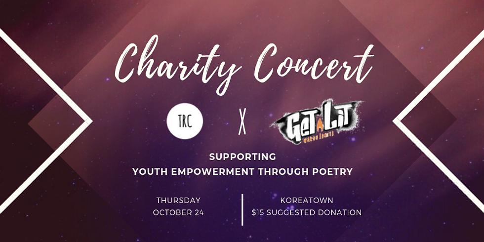TRC x Get Lit Charity Concert
