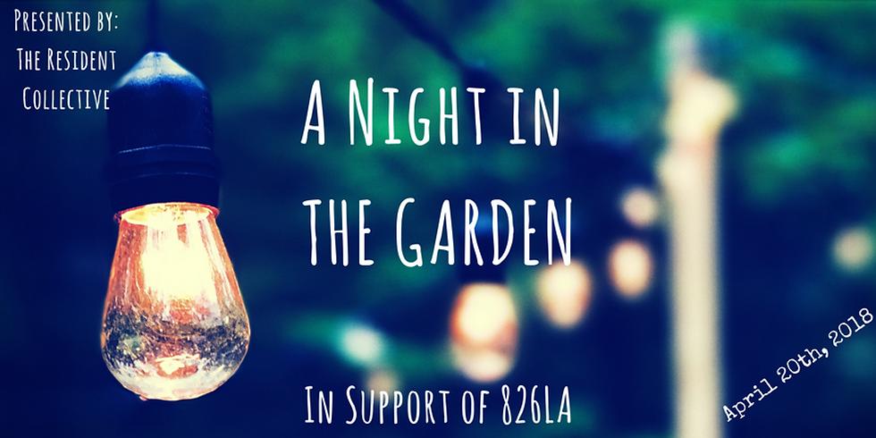 TRC x 826LA :: A Night in the Garden